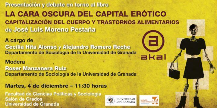 José Luis Moreno Pestaña: Presentación y debate en torno al libro «La cara oscura del capital erótico», 4 de diciembre