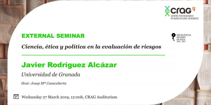 """Javier Rodríguez Alcázar: """"Science, ethics and politics in the evaluation of risks"""", March 27"""