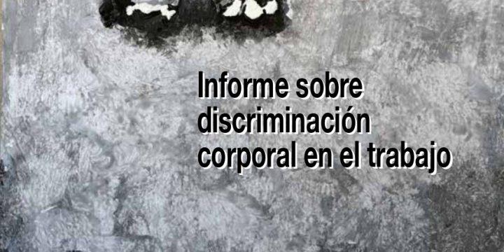 José Luis Moreno Pestaña: «Informe sobre discriminación corporal en el trabajo»