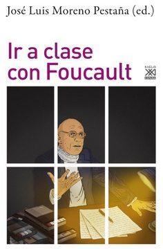 Publicación de la obra «Ir a clase con Foucault»