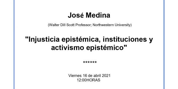 Conferencia: «Injusticia epistémica, instituciones y activismo epistémico»