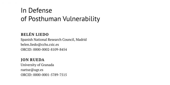 «In defence of posthuman vulnerability»