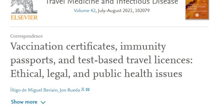 «Vaccination certificates, immunity passports, and test-based travel licences: ethical, legal, and public health issues»