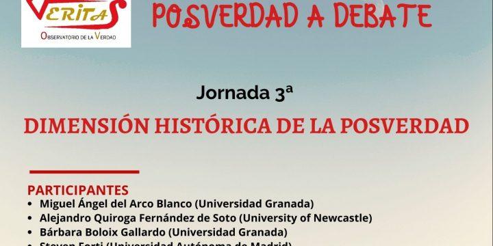 Jornada «Dimensión histórica de la posverdad»