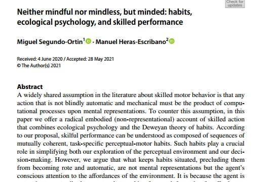 «Neither mindful nor mindless, but minded: habits, ecological psychology, and skilled performance»