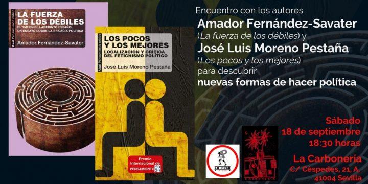 «Encuentro entre Amador Fernández-Savater y José Luis Moreno Pestaña»