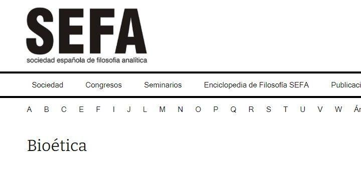 Enciclopedia de Filosofía Online (SEFA): «Bioética»