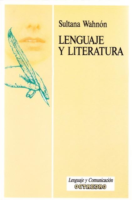 Lenguaje y literatura - Sultana Wahnón